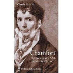 Sébastien-Roch Nicolas de Chamfort  (Poète et Moraliste français)
